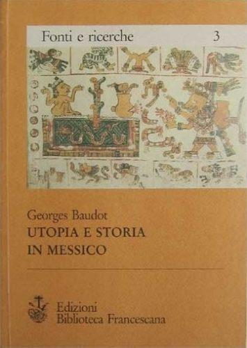 Utopia e Storia in Messico