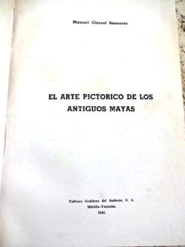 El arte pictórico de los antiguos mayas