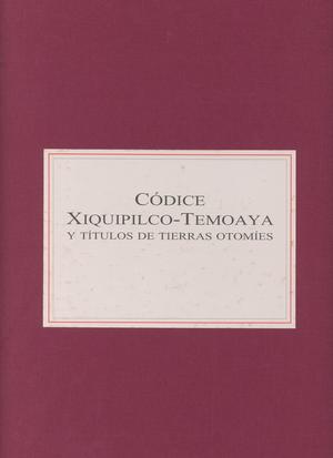 Códice Xiquipilco-Temoaya y títulos de tierras otomíes