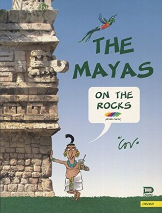 The Mayas on the rocks