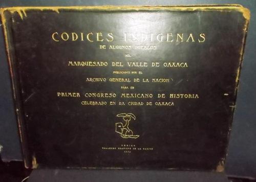 Códices indígenas de algunos pueblos del Marquesado del Valle de Oaxaca : couv.