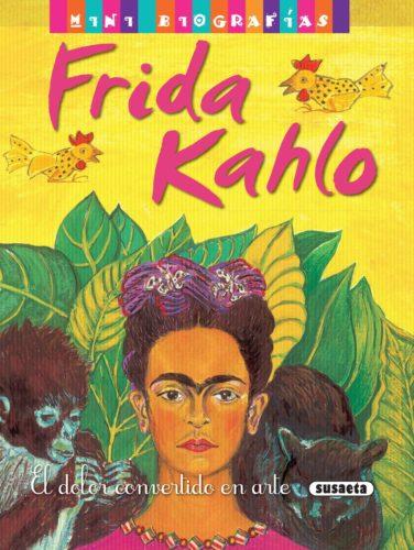 Frida Kahlo : el dolor convertido en arte