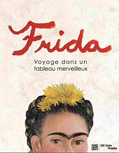 Frida : voyage dans un tableau merveilleux