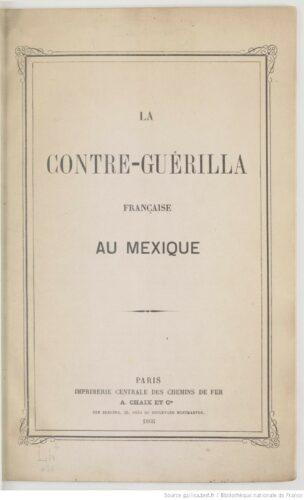La contre-guérilla française au Mexique