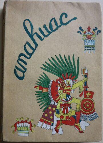 Anahuac ou l'Indien sans plumes