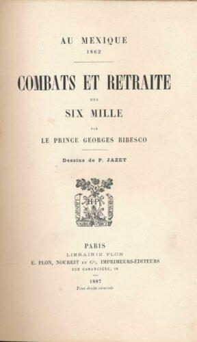 Au Mexique, 1862 : combats et retraite des Six mille