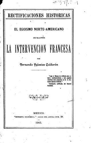 El egoismo norte-americano durante la intervencion francesa