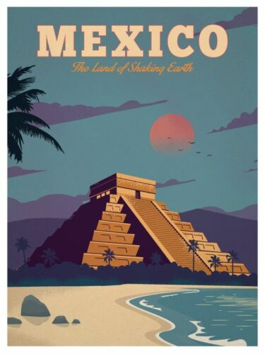 Mexico the land of shaking earth