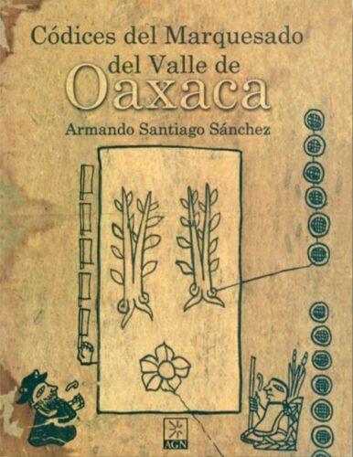 Códices del Marquesado del Valle de Oaxaca