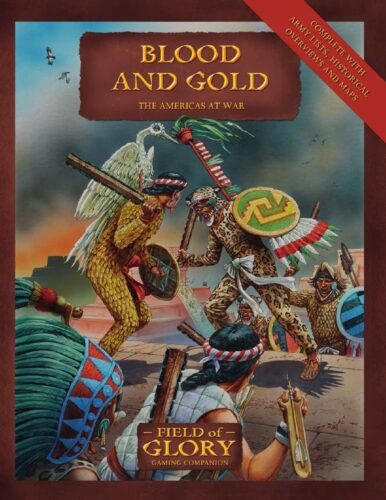Blood and Gold: The Americas at War