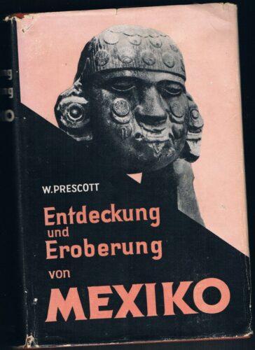 Entdeckung und Eroberung von Mexiko