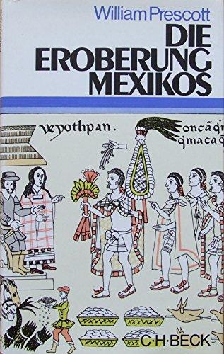 Die Eroberung Mexikos